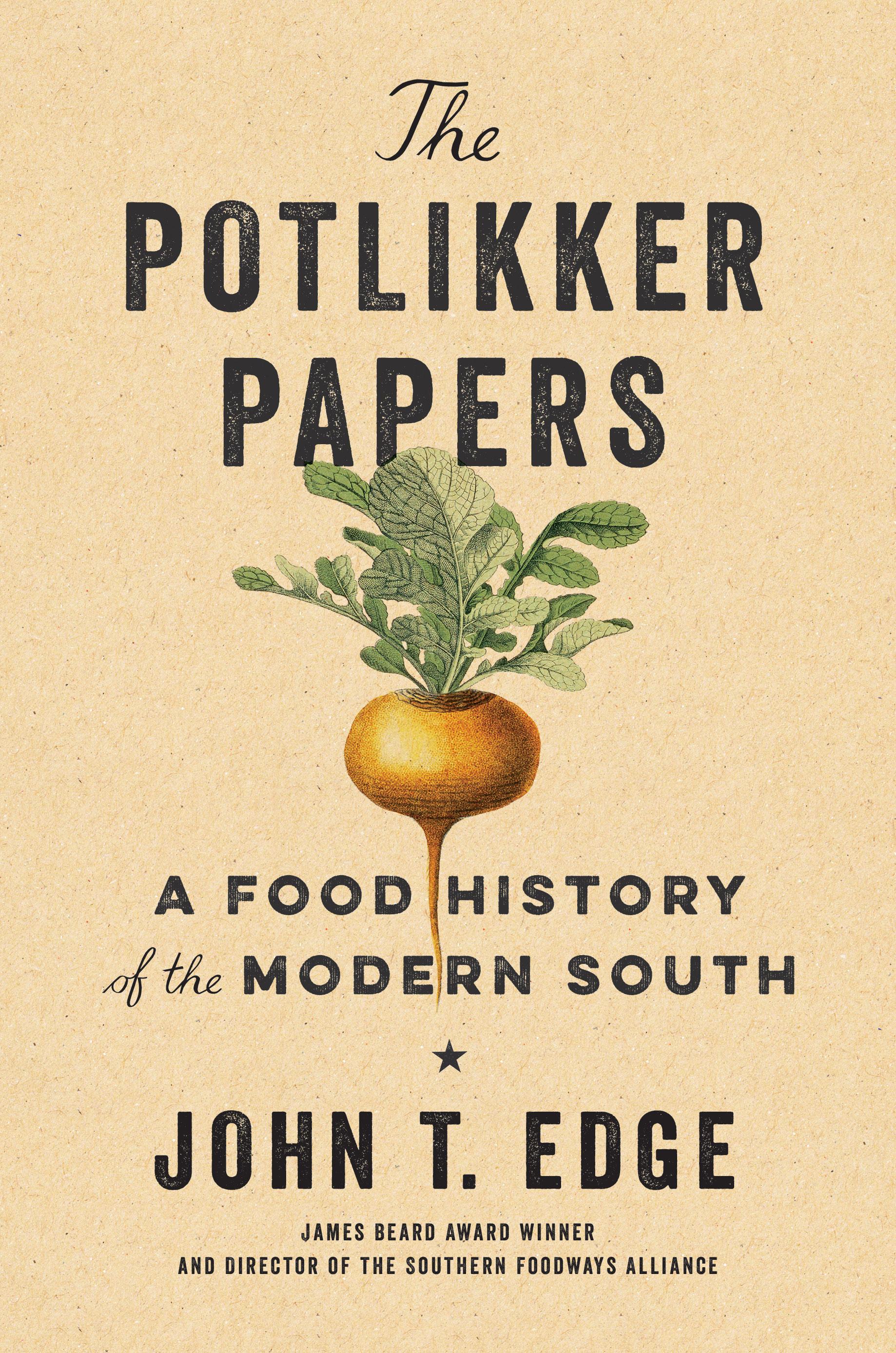 potlikker papers cover john t edge